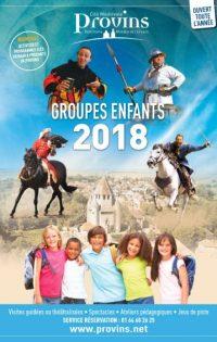 Groupes enfants 2018, à Provins Tourisme entre Bassée, Montois et Morin