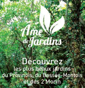 Brochure Âme de Jardins à Provins Tourisme, entre Bassée, Montois et Morin