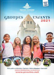 Groupes enfants 2021, scolaires et centres de loisirs, à Provins Tourisme entre Bassée, Montois et Morin
