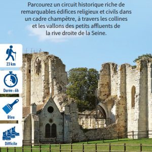 Preuilly, ancienne abbaye cistercienne, hiking circuit in the Bassée-Montois, region of Provins
