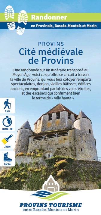 Cité médiévale de Provins, randonnée pédestre dans le Provinois