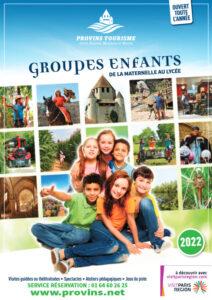 Groupes enfants 2022, scolaires et centres de loisirs, à Provins Tourisme entre Bassée, Montois et Morin